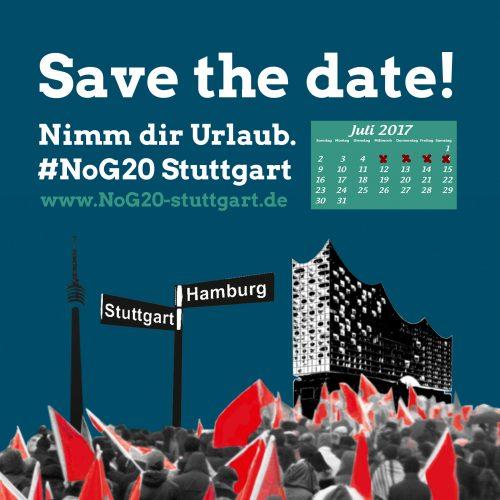 NoG20 Stuttgart – Gegen das Gipfeltreffen in Hamburg