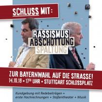 Nein zu Rassismus und Hetze – Zur Bayernwahl auf den Schlossplatz
