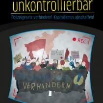 unkontrollierbar-block-antikapitalistischer-aufruf-nopolgbw-e1561653160190