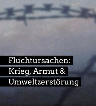 Broschüre: Fluchtursachen – Krieg, Armut & Umweltzerstörung (Neuauflage 2019)