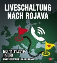 LIVE-Schaltung nach ROJAVA am Montag, den 11. November