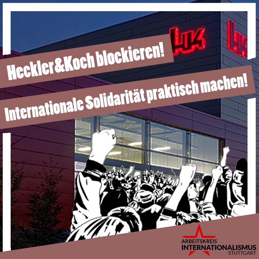 Heckler&Koch_blockieren_Internationale_Solidarität_praktisch_werden_lassen